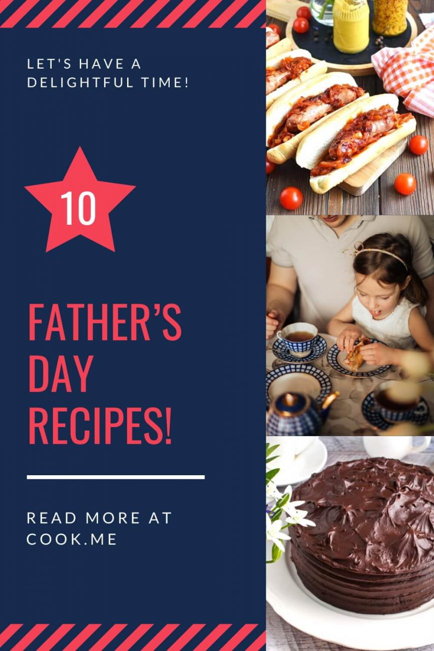 Best Father's Day Recipes - Easy Father's Day Recipes - Father's Day Meals that Dads actually want to eat