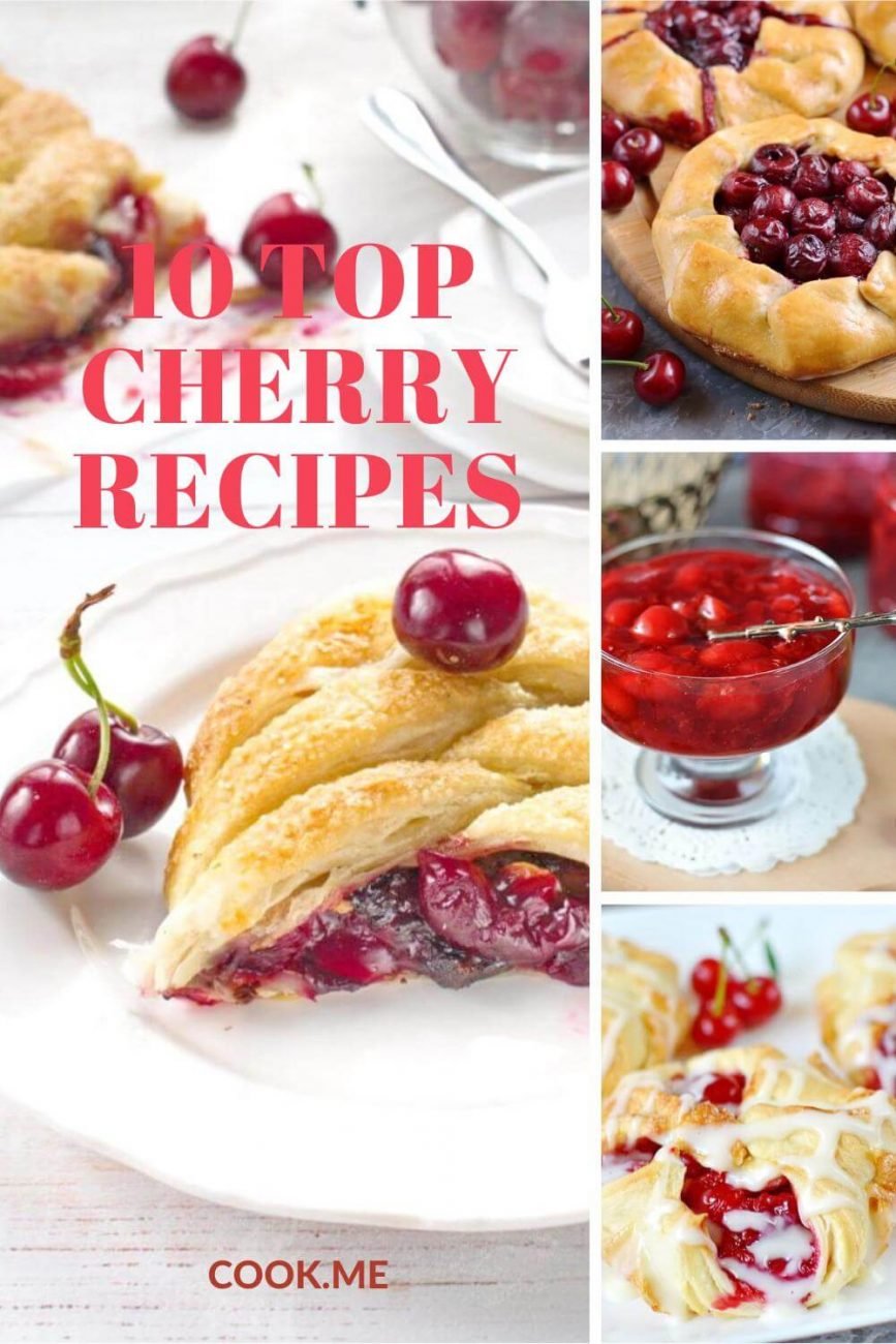 10 Top Cherry Recipes