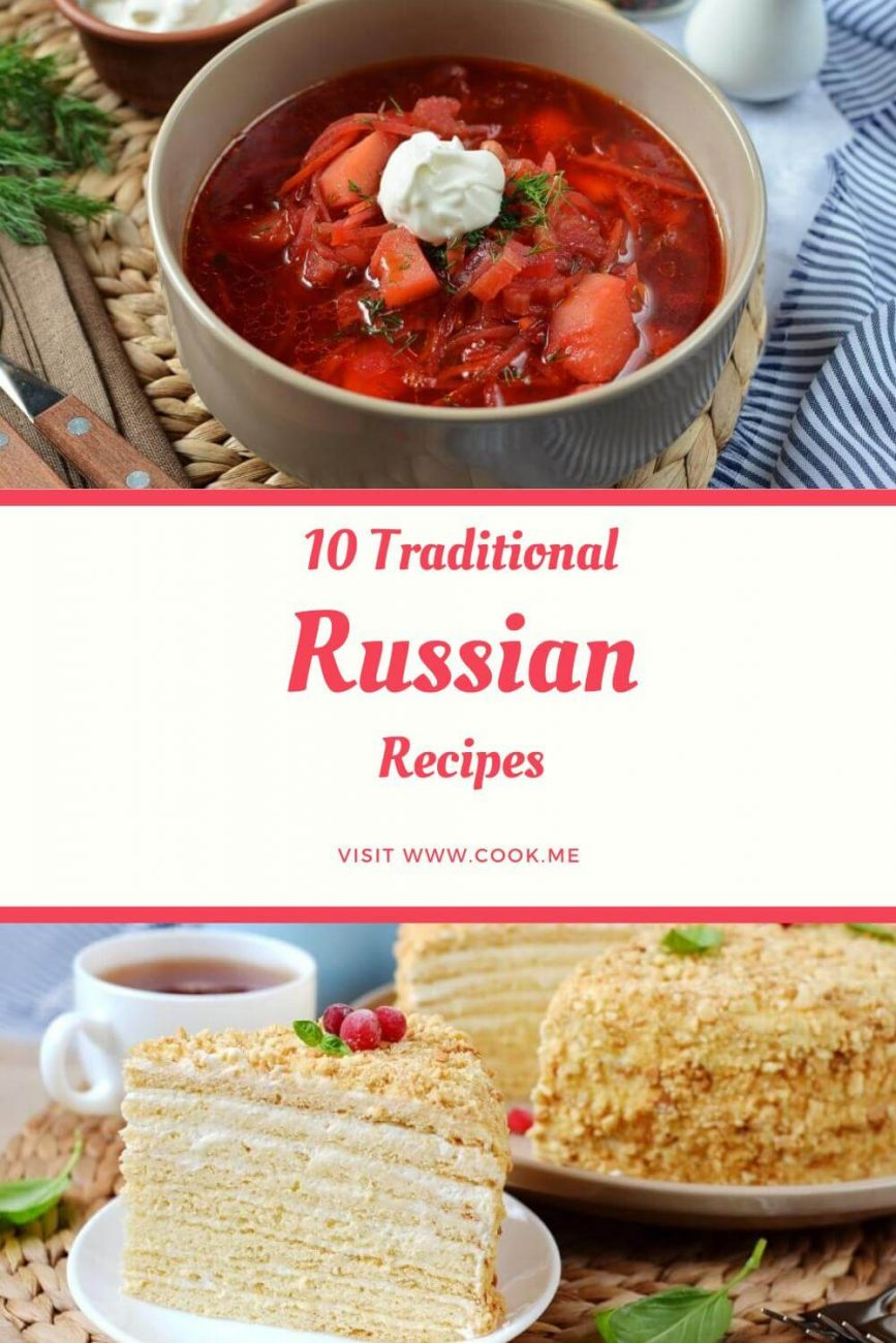 Top 10 Traditional Russian Recipes
