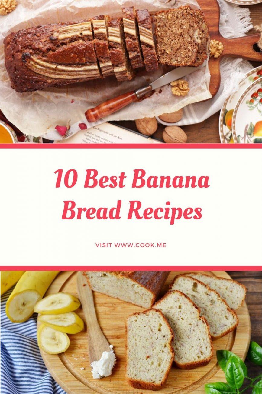 Top Banana Bread Recipes - Easy Moist Banana Bread Recipes - Best Banana Bread Recipes