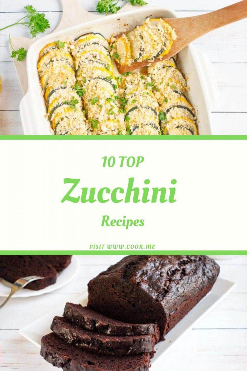 10 Top Zucchini Recipes - Top 10 Zucchini Recipes - Best Healthy Zucchini Recipes