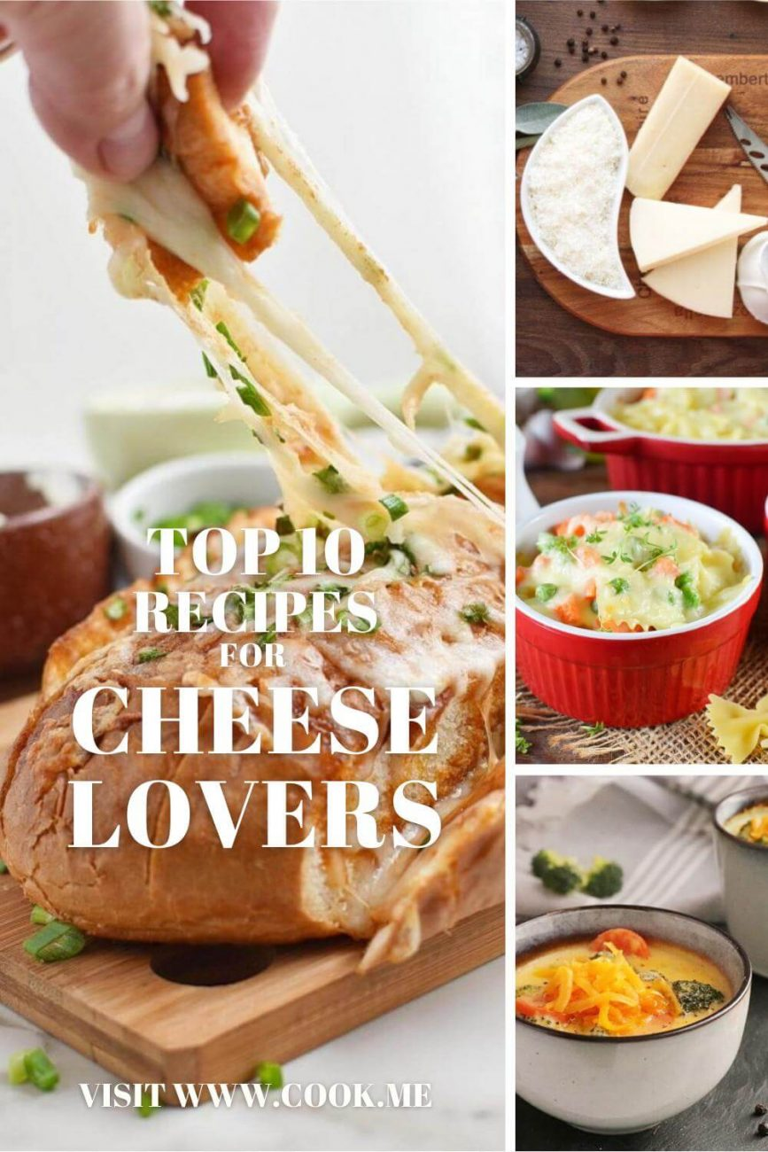 TOP 10 Recipes for cheese lovers - Best Cheese Recipes In The World - Cheese-Lovers' Comfort Foods