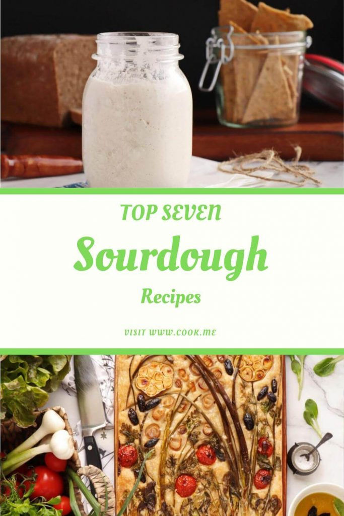 Top 7 Sourdough Recipes