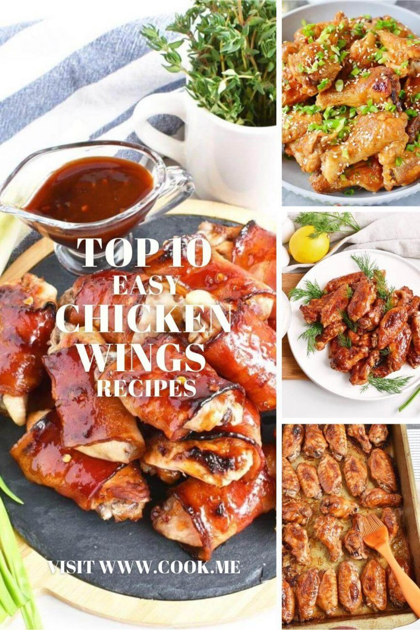 Top Easy Chicken Wing Recipes - Baked Chicken Wings Recipes - Easy Homemade Chicken Wing Recipes