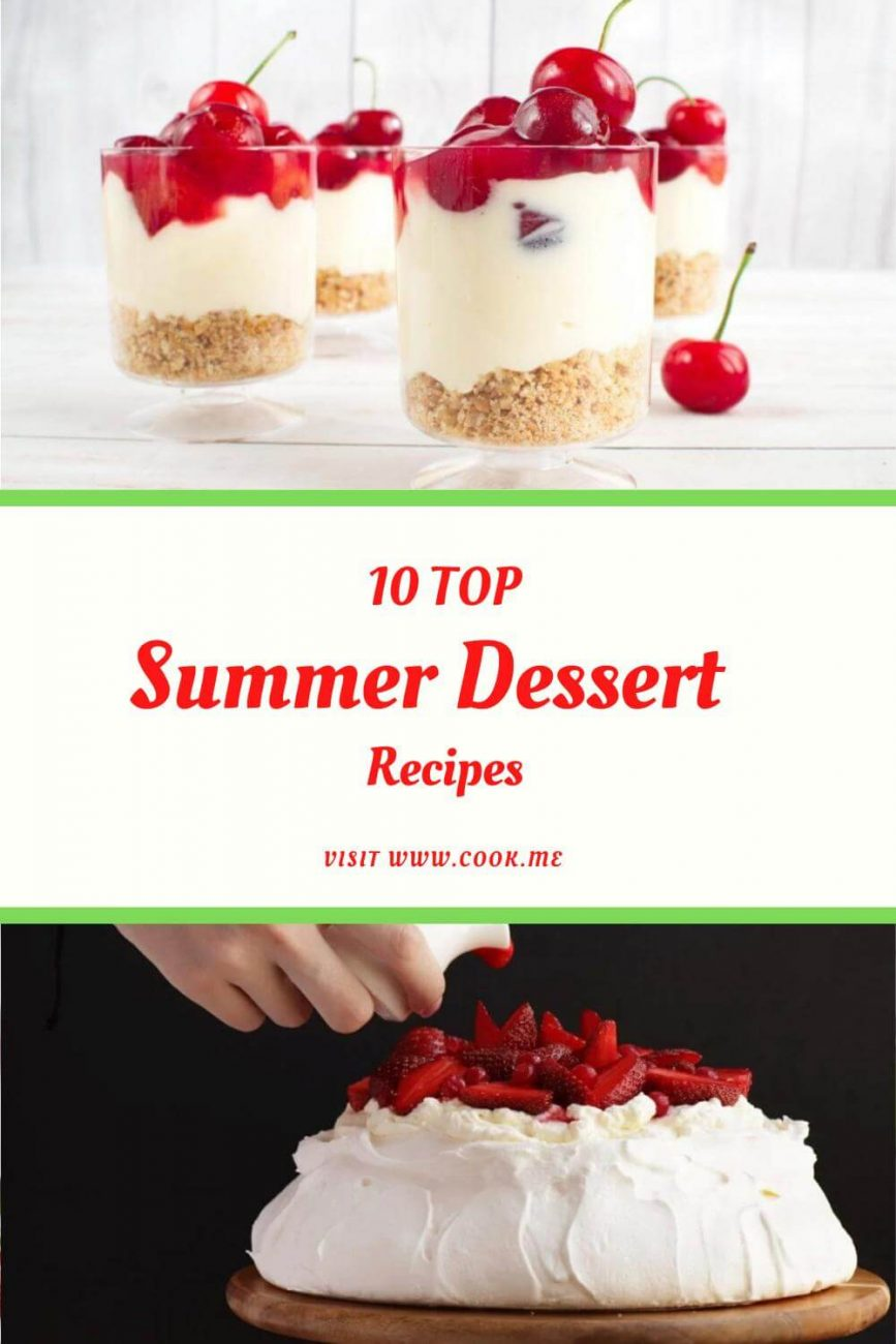 Top Summer Dessert Recipes - Easy Summer Dessert Recipes - No Bake Summer Dessert Recipes