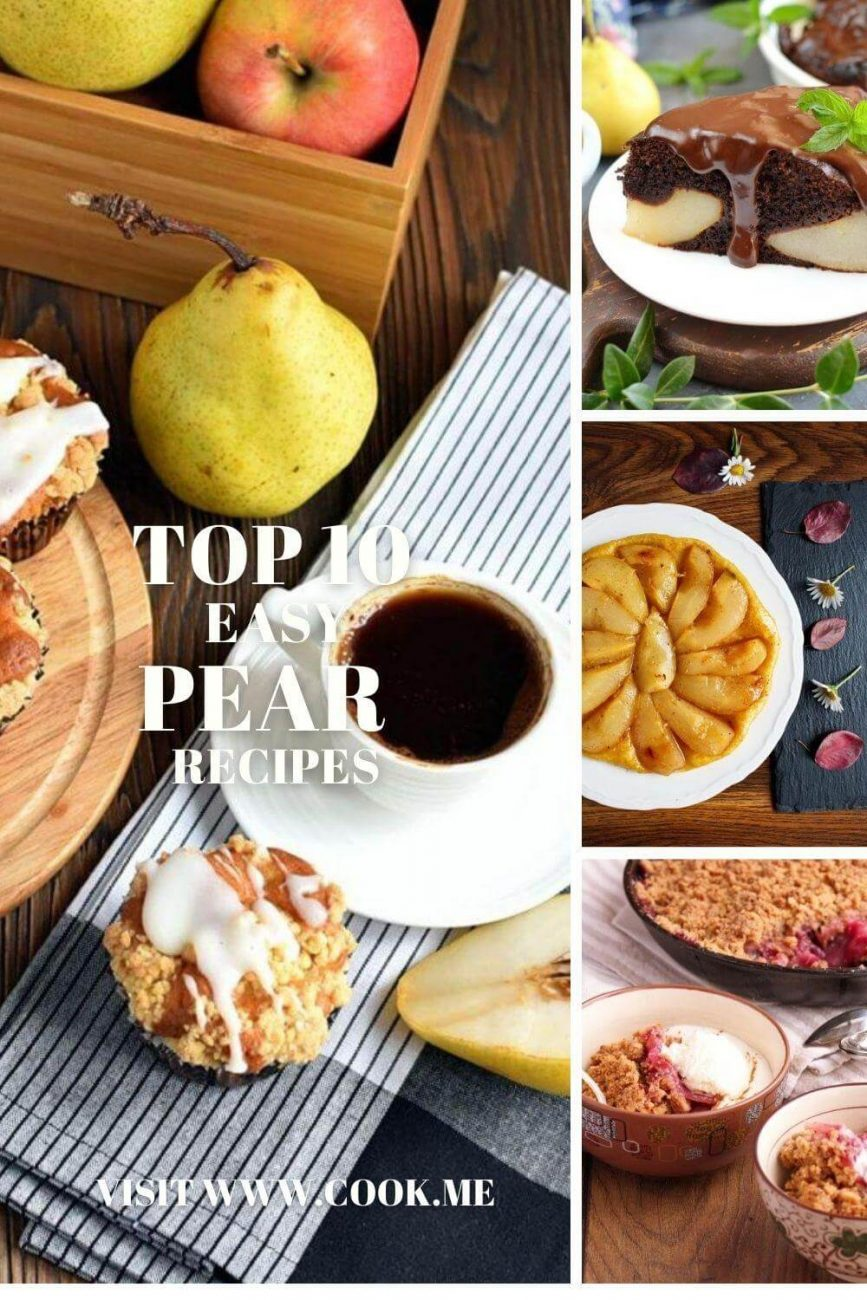 Pear recipes - Easy Pear Desserts - Recipes for Sweets with Pears - Pear Recipes That Make Peaches Jealous