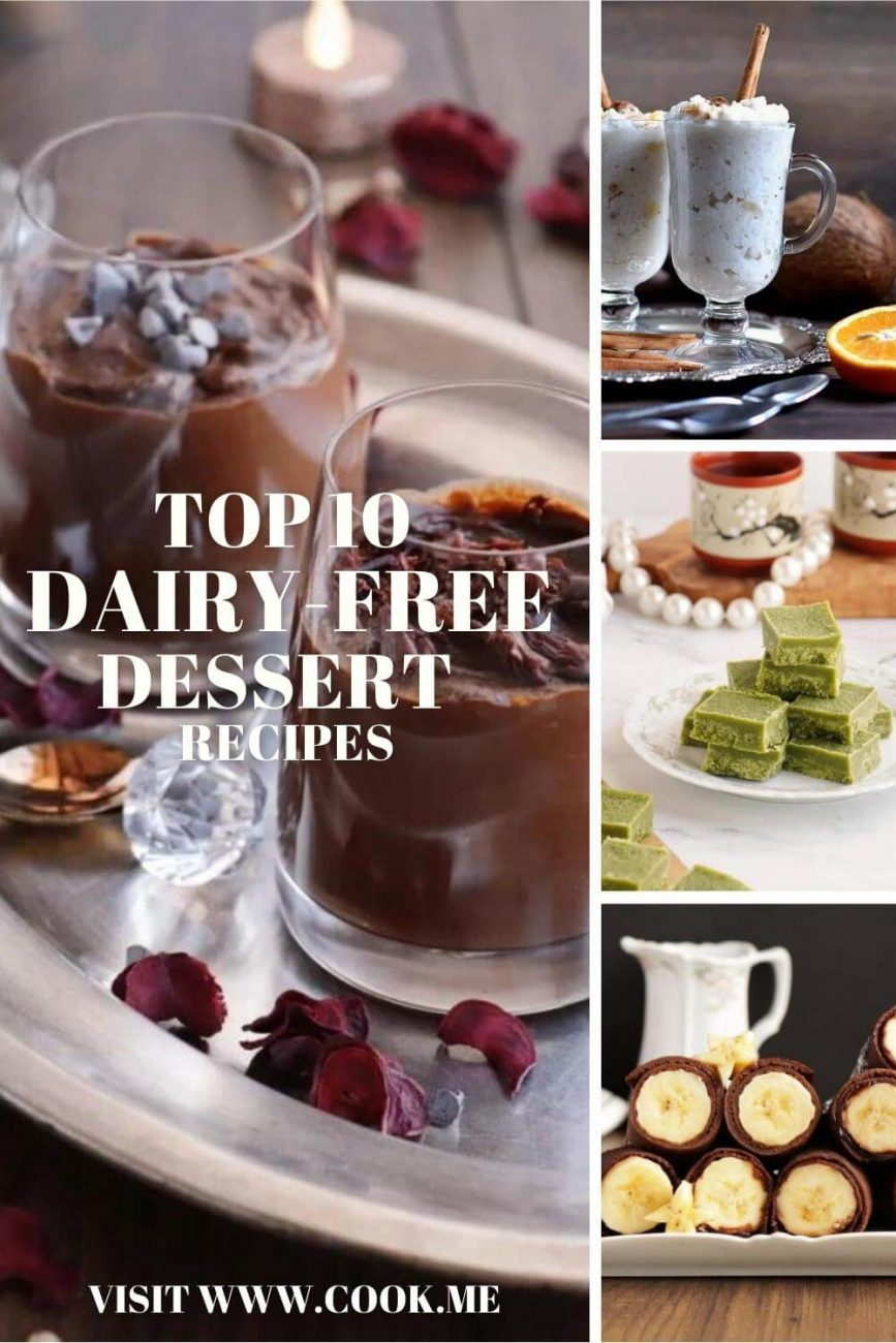 TOP 10 Dairy-Free Dessert Recipes - Delicious Dairy-Free Dessert Recipes - Dairy-free dessert recipes