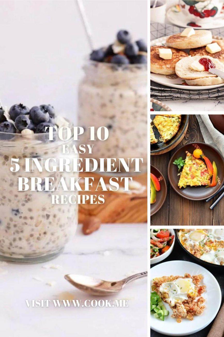 TOP 10 Easy 5 Ingredient Breakfast Recipes - Quick and Easy Breakfast Ideas with Just 5 Ingredients