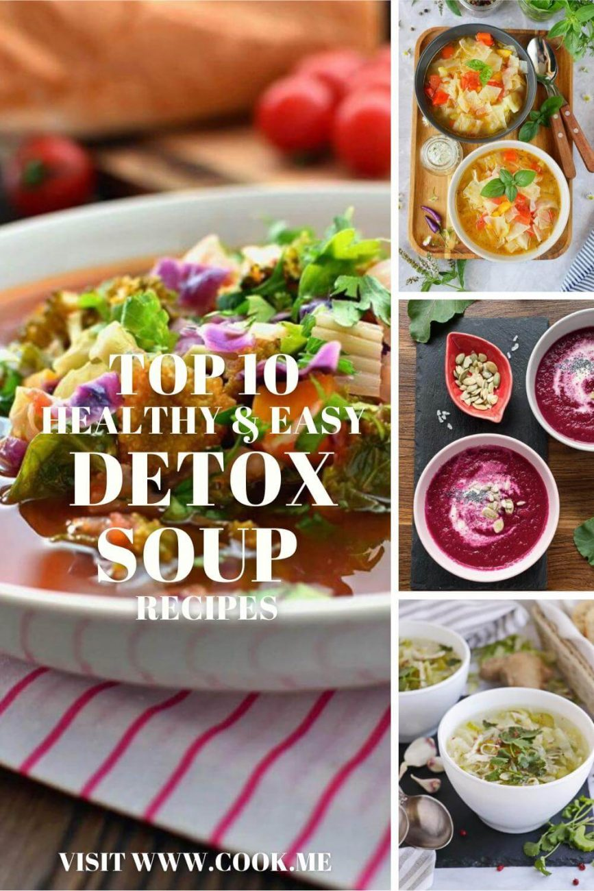 TOP 10 Healthy and Easy Detox Soup Recipes - Chicken Detox Soups - Detox Vegetable Soup Recipe