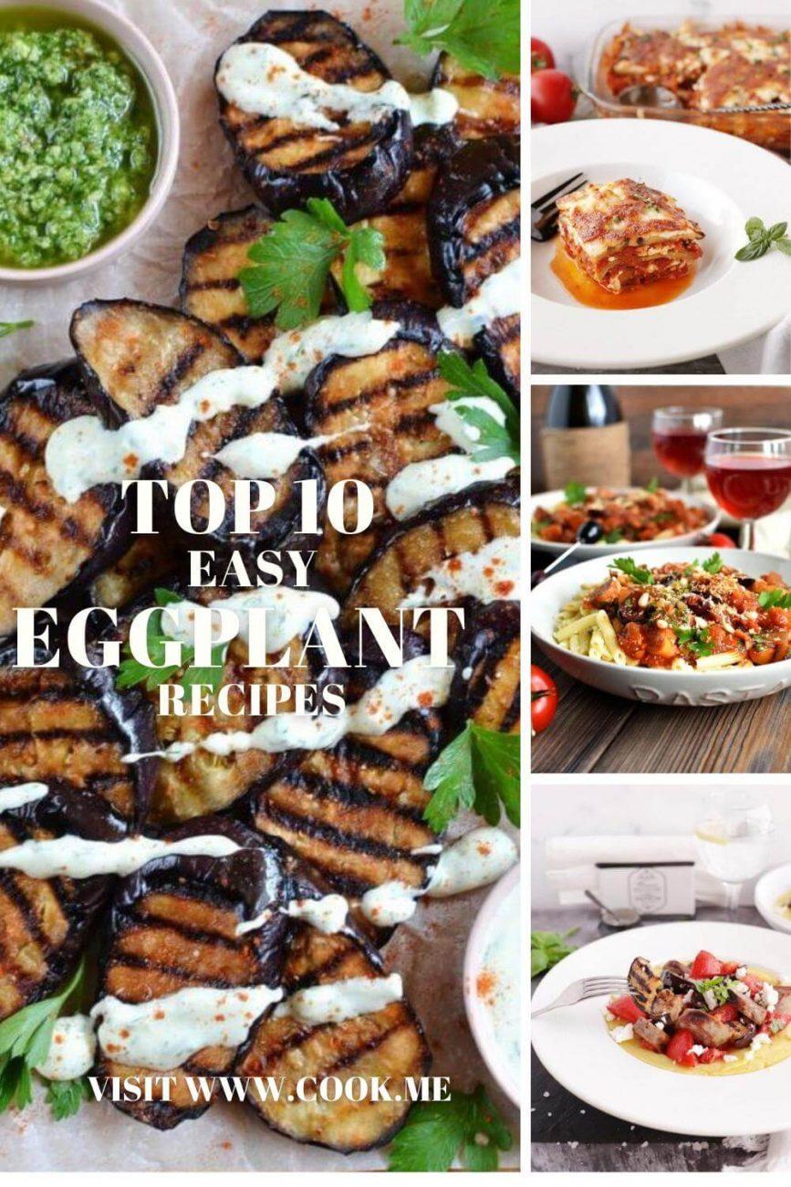 Top Easy Eggplant Recipes - Easy Eggplant Recipes - Best Eggplant Recipes for Grilling Baking Blending