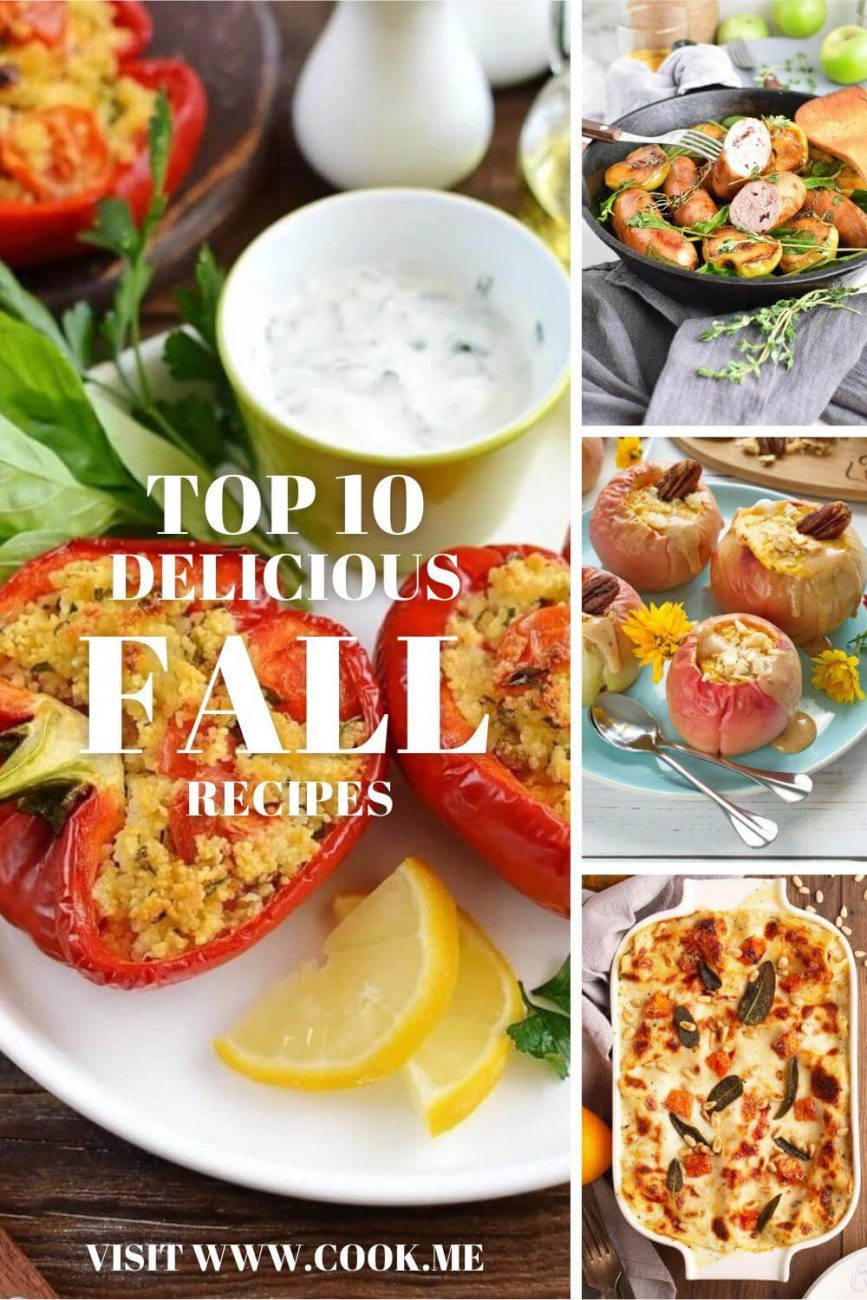 TOP 10 Delicious Fall Recipes - Quick Fall Dinner Recipes - Easy Ideas for Autumn Dinners
