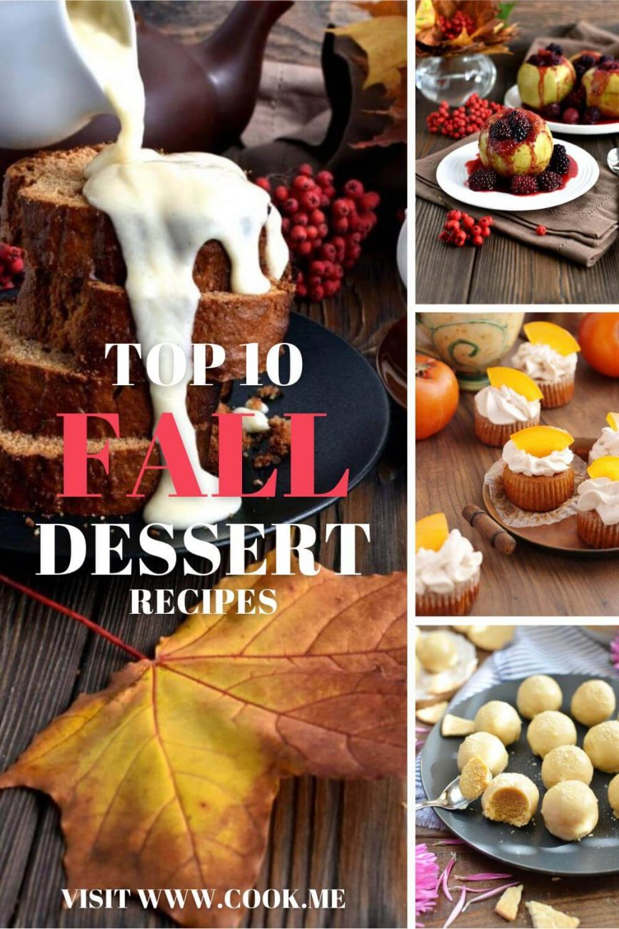 TOP 10 Easy Fall Desserts - Recipes for Best Autumn Dessert Ideas - Best Fall Desserts - Easy Recipes to Bake This Fall
