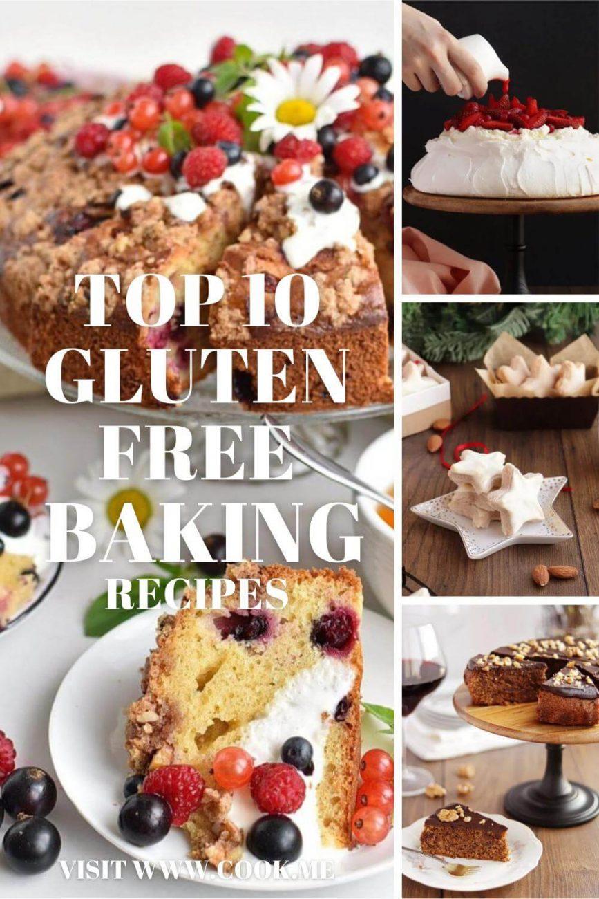 TOP 10 Gluten Free Baking Recipes - Gluten-Free Baking Recipes We Love - Gluten-Free Desserts That Won't Give You Flour FOMO