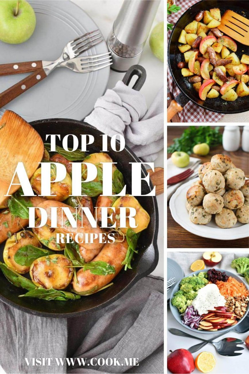 Top 10 Apple Dinner Recipes - Savory Main Dish Recipes Featuring Sweet Apples - Savory Apple-Infused Dinner Recipes to Bring on Fall