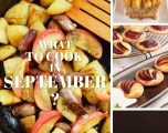What to Cook in September?