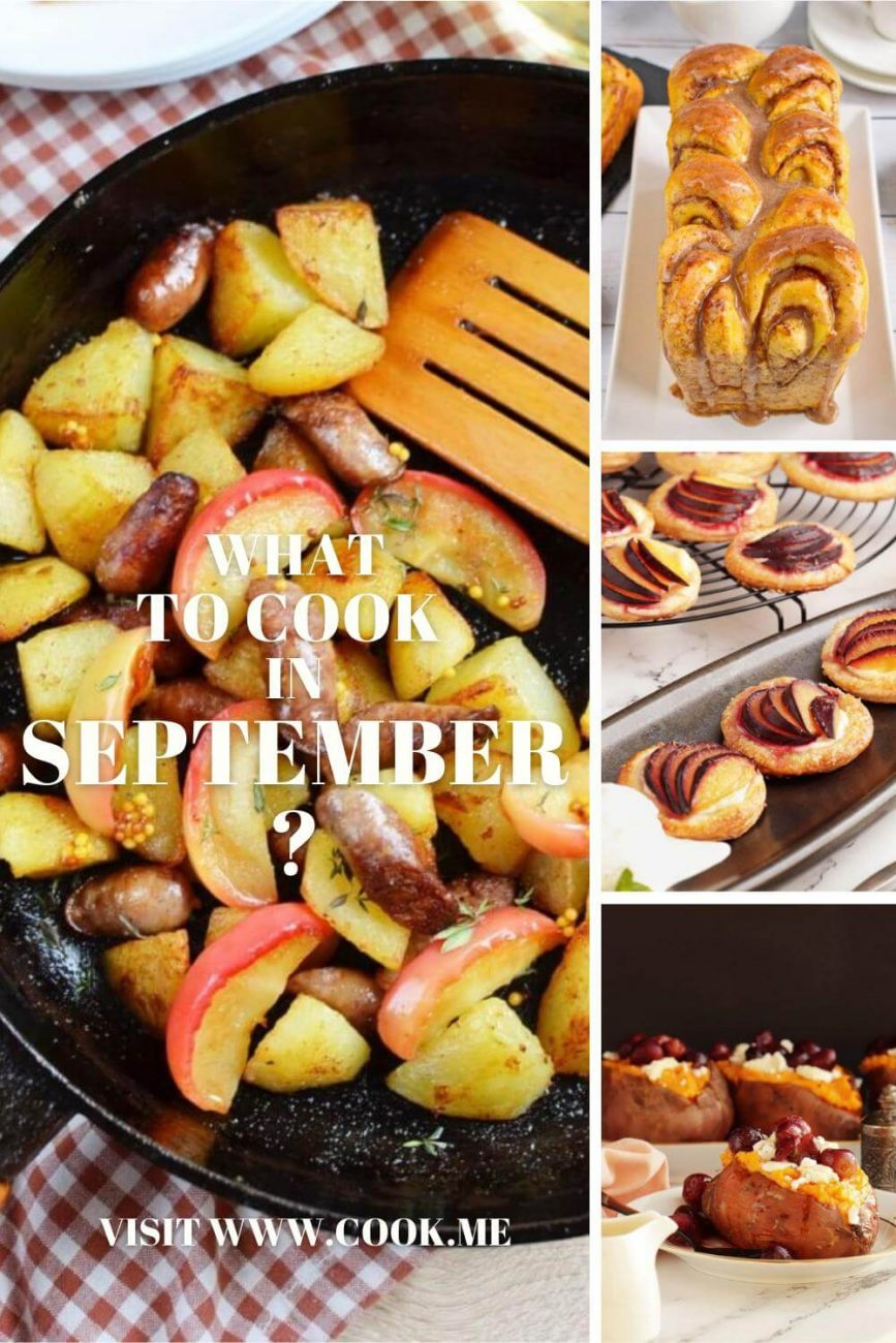 What to Cook in September- Things To Cook And Eat In September- Fall Recipes You Need To Try In September