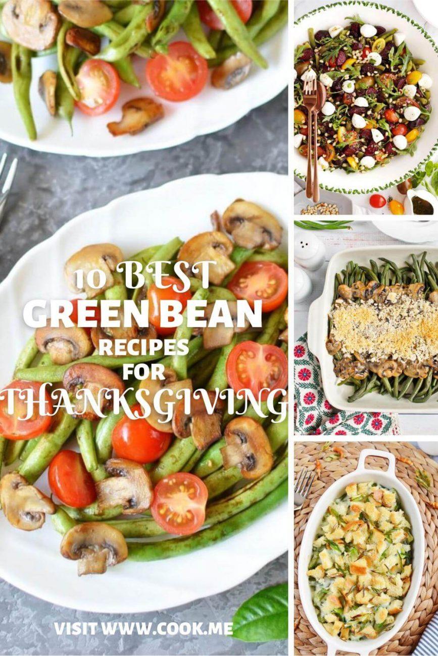 Green Bean Recipes for Thanksgiving-Best Thanksgiving Green Bean Recipes - Green Bean Side Dish