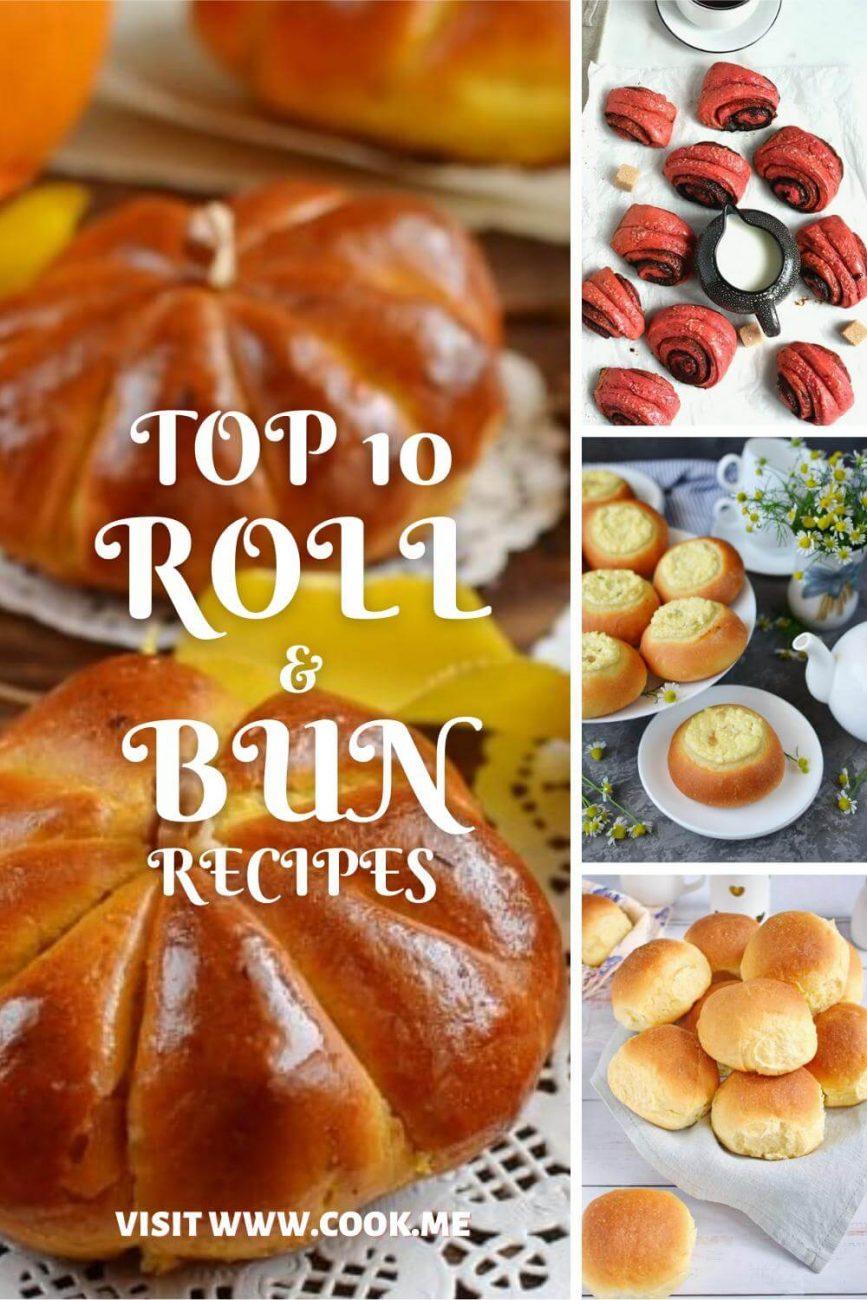 TOP 10 Roll & Bun Recipes - Roll and Bun Recipes