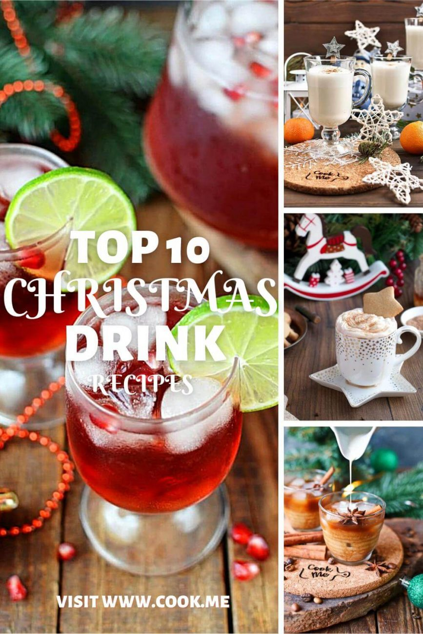 TOP 10 Christmas Drink Recipes - 10 Festive Holiday Drinks - Best Christmas Cocktails - Festive Drink Ideas for Holiday