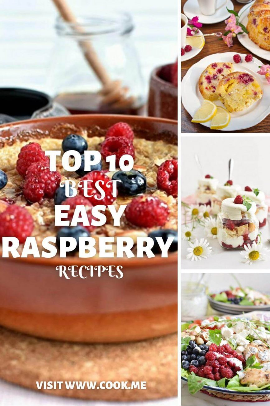 TOP 10 Best Raspberry Recipes-Cooking with Fresh Raspberries-Top 10 things to do with raspberries