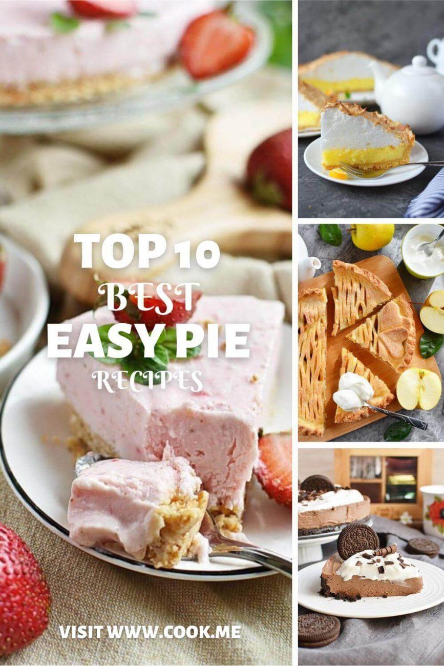 TOP 10 Easy Pie Recipes-Best Homemade Pie Recipes - Best Holiday Pie Recipes