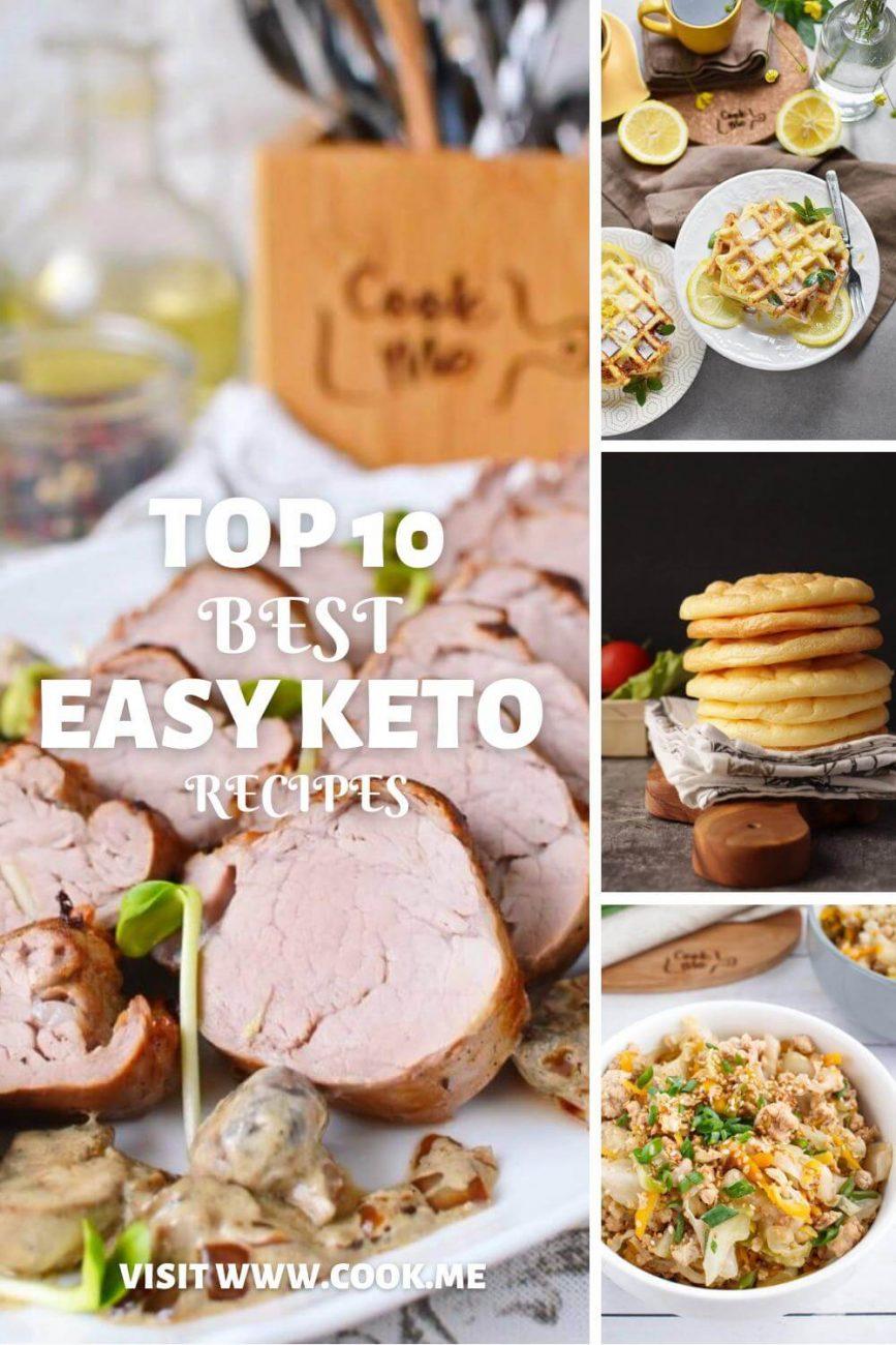 Top 10 Keto Recipes-The 10 Most Popular Keto Recipes-10 Fantastic Keto Recipes
