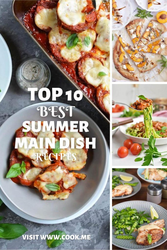 TOP 10 Summer Main Dish Recipes